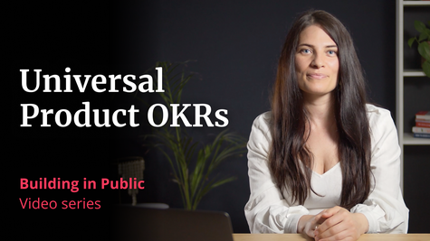 """A photo of VP of Product Megan Murphy, with the words """"Universal Product OKRs, Building in Public, video series"""""""