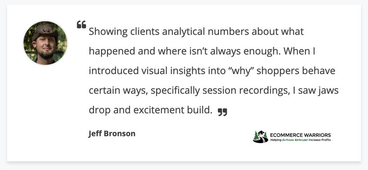 Hotjar-testimonial-ecommerce-warriors-jeff-bronson-quote